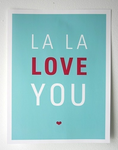 La La Love You Print 8.5 x 11 Light Aqua